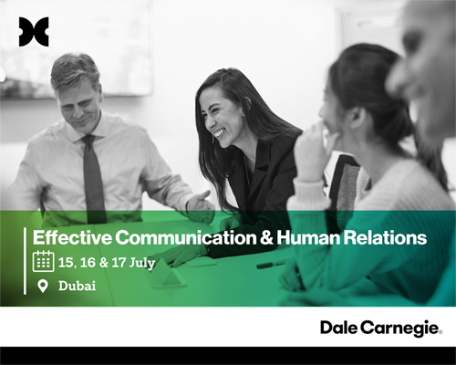 Effective Communication & Human Relations - July 2018 - Dale Carnegie